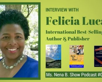 Author Interview: Felicia Lucas - Podcast #15
